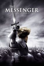 The Messenger: The Story of Joan of Arc / Жана Д'Арк 1999