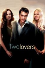 Two Lovers / Любовници 2008