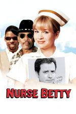 Nurse Betty / Сестра Бети (2000)