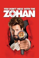 You Don't Mess with the Zohan / Зохан: Стилист от запаса 2008