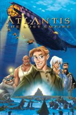 Atlantis: The Lost Empire / Атлантида: Изгубената империя (2001)