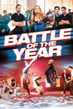 Battle of the Year: The Dream Team / Надиграването 2013
