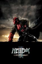 Hellboy II: The Golden Army / Хелбой ІІ: Златната армия (2008)