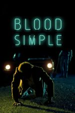Blood Simple / Проста кръв 1984
