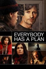 Everybody Has A Plan / Всеки има план (2012)