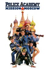 Police Academy 7 : Mission to Moscow / Полицейска академия 7 : Мисия до Москва (1994)