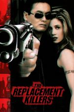 The Replacement Killers / Резервни убийци 1998