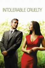 Intolerable Cruelty / Непоносима жестокост 2003