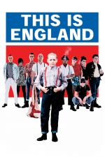 This Is England / Това е Англия (2006)