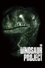 The Dinosaur Project / Проект Динозавър (2012)
