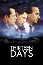 Thirteen Days / 13 Дни (2000)