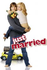 Just Married / Бракувани 2003