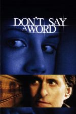 Don't Say a Word / Нито дума (2001)