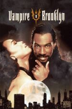 Vampire In Brooklyn / Вампир в Бруклин (1995)