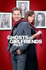 The Ghosts of Girlfriends Past / Призраци на бивши гаджета 2009