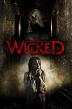 The Wicked / Нечестивата (2012)