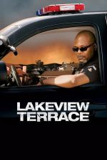 Lakeview Terrace / Опасен съсед 2008