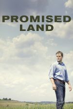 Promised Land / Обетована земя (2012)