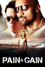 Pain and Gain / Кръв и пот 2013