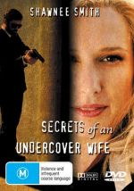 Secrets of an Undercover Wife / Под прикритие (2007)