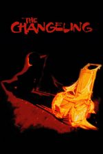 The Changeling / Подмяната (1980)