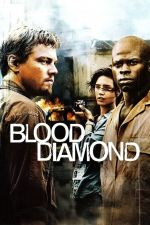 Blood Diamond / Кървав диамант (2006)