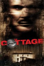 The Cottage / Къщурката (2008)