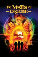 The Master of Disguise / Цар на маскировката (2002)