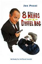 8 Heads in a Duffel Bag / Осем глави в чувала (1997)