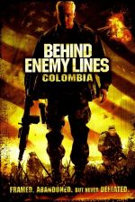 Behind Enemy Lines: Colombia / В тила на врага III: Колумбия (2009)