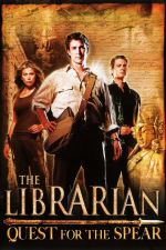 The Librarian: Quest for the Spear / Библиотекарят (2004)