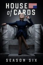 House of Cards Season 6 / Къща от карти  Сезон 6 (2018)