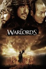 The Warlords / Господарите на войната (2007)