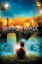MirrorMask / Огледалната маска (2005)