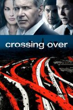 Crossing Over / Имигранти (2009)