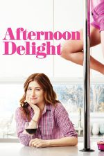 Afternoon Delight / Следобедна наслада (2013)