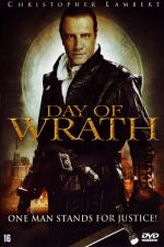 Day of Wrath / Ден на гняв (2005)