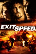 Exit Speed / Извън скорост (2008)