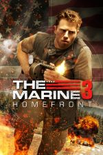 The Marine 3: Homefront  / Пехотинецът 3 (2012)