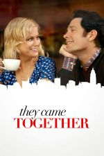 They Came Together / Лика-прилика (2014)