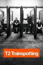 T2 Trainspotting / Трейнспотинг 2 (2017)