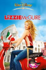 The Lizzie McGuire Movie / Лизи Макгуайър: Поп звезда (2003)