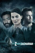 Z for Zachariah / З за Закъри (2015)