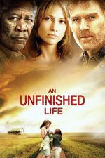 An Unfinished Life / Неизживян живот 2005