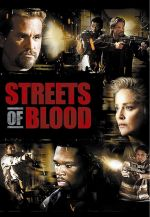 Streets of Blood / Кървави улици (2009)