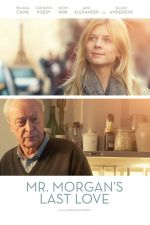 Mr. Morgan's Last Love / Последната любов на господин Морган (2013)