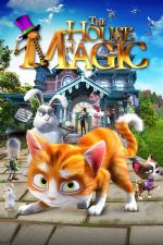 The House of Magic / Омагьосаната къща (2013)