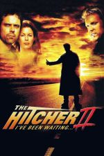 The Hitcher II: I've Been Waiting / Стопаджията 2 (2003)