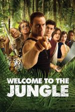 Welcome to the Jungle / Добре дошли в джунглата 2013