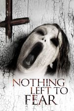 Nothing Left to Fear / Нищо страшно (2013)